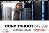 دانلود فیلم آموزشی راهنمای گواهینامه سیسکو Cisco CCNP TSHOOT Certification Guide به زبان انگلیسی